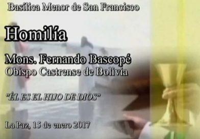 """Video de la Homilía de Mons. Fernando Bascopé: """"Él es el Hijo de Dios"""""""