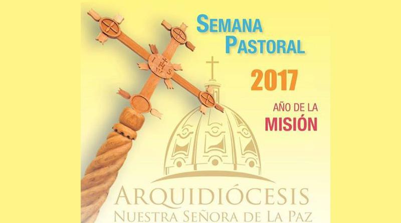 """Semana Pastoral: """"Evangelizar desde la sabiduría de la cruz"""""""