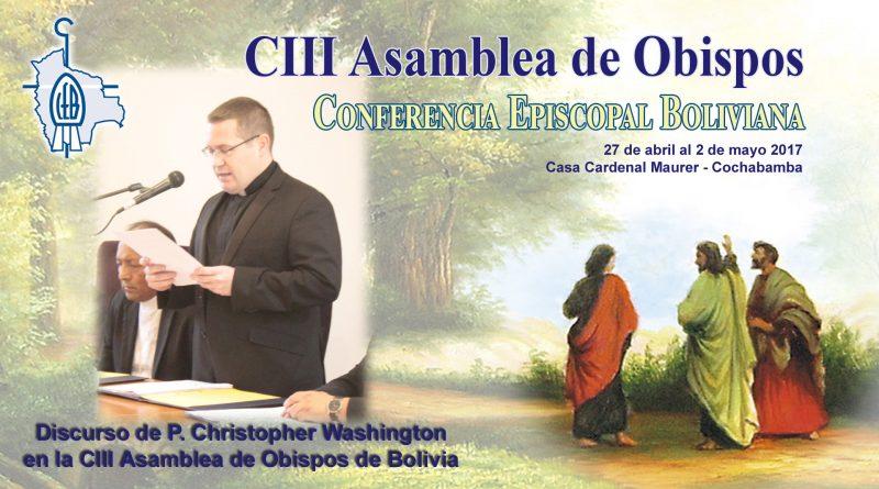 Discurso de P. Christopher Washington en la CIII Asamblea de Obispos de Bolivia