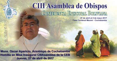"""""""Pese a la maldad del ser humano, Jesús nuestra Pascua ¡Ha Resucitado!"""", exclamó Mons. Oscar Aparicio en la Misa Inaugural de la CIII Asamblea de la CEB"""