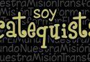 El Catequista, persona de fe y servidor del Evangelio